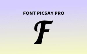 Download Kumpulan Font Picsay Pro [+Cara Pasang]